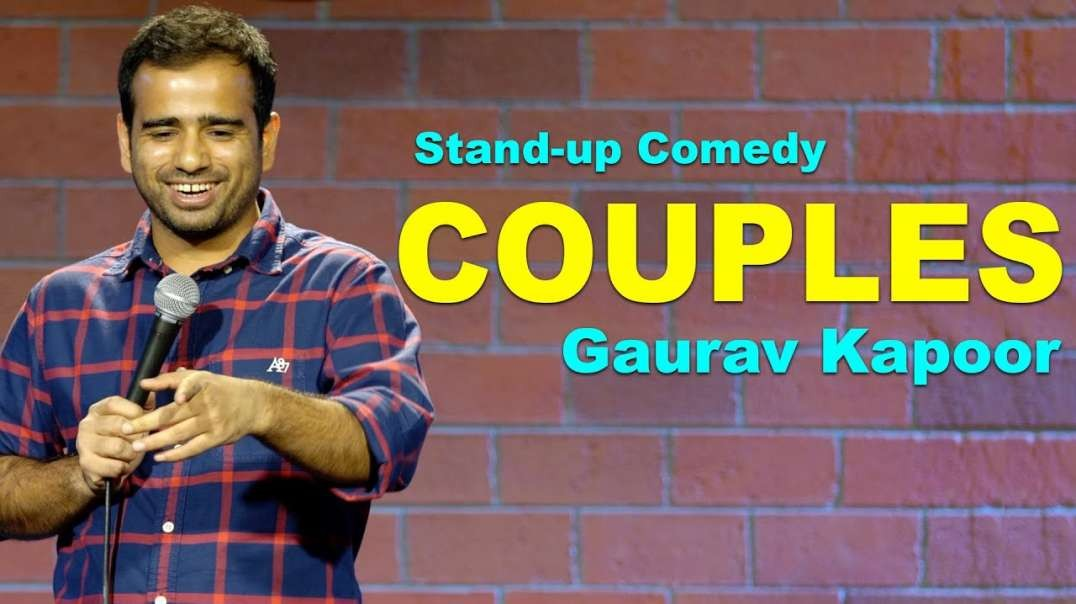 COUPLES | Gaurav Kapoor | Stand Up Comedy |